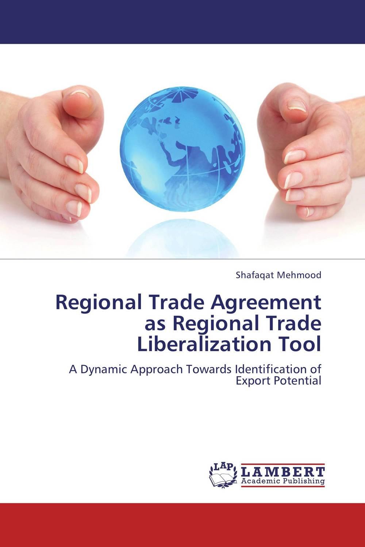Regional Trade Agreement as Regional Trade Liberalization Tool masiku tepa banda regional trade agreements
