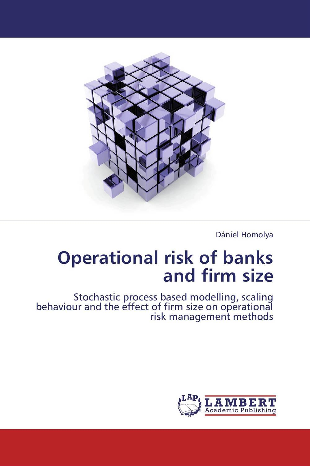 Operational risk of banks and firm size credit and risk analysis by banks
