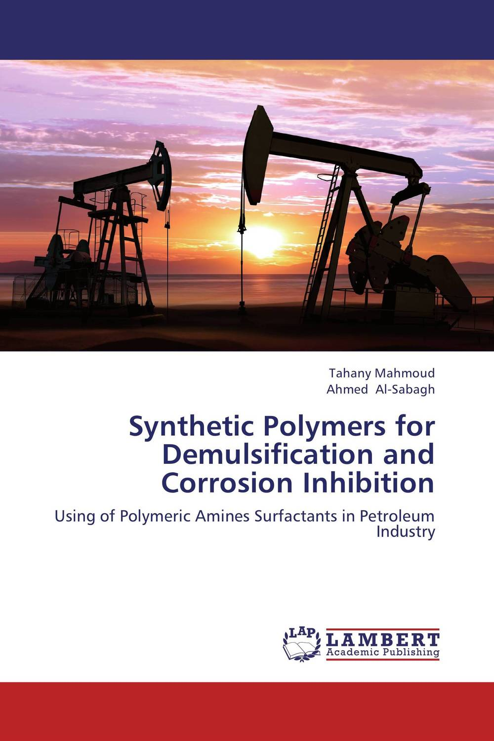 Synthetic Polymers for Demulsification and Corrosion Inhibition dearomatization of crude oil