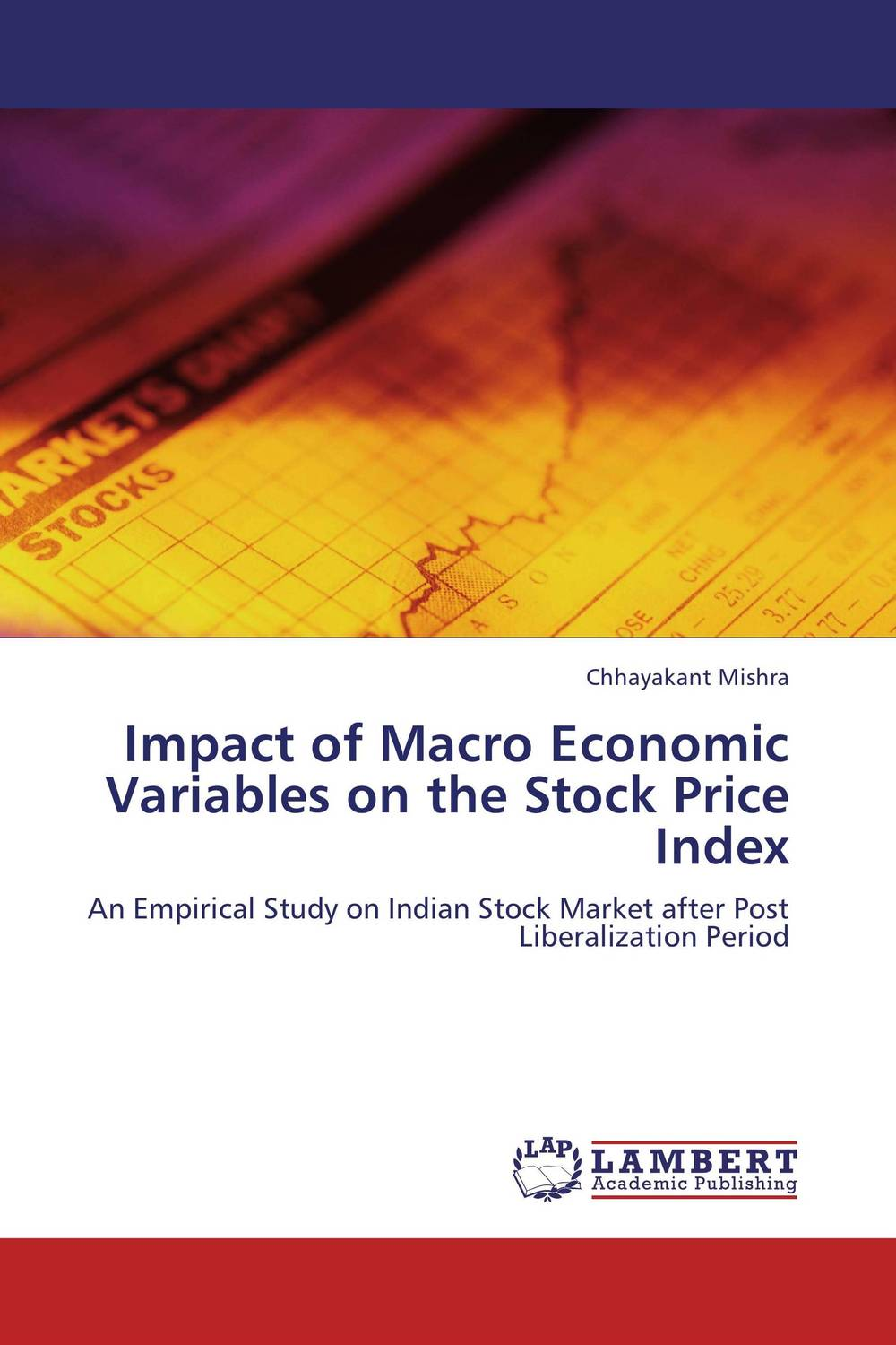 Impact of Macro Economic Variables on the Stock Price Index impact of stock market performance indices on economic growth