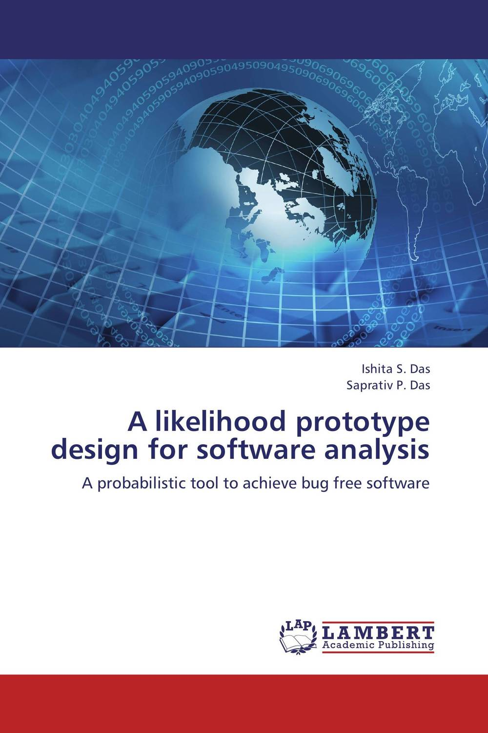 A likelihood prototype design for software analysis the comedy of errors