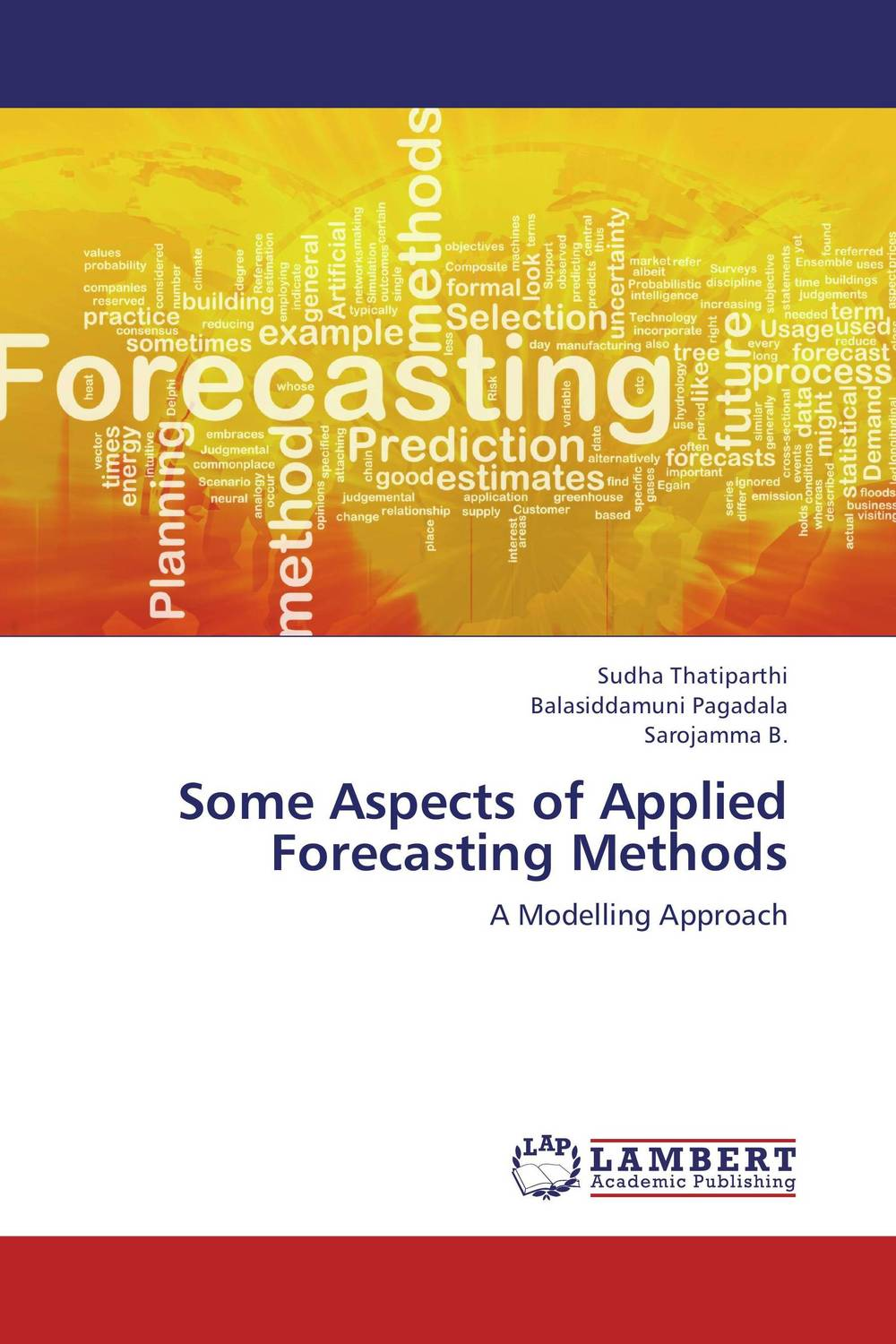 Some Aspects of Applied Forecasting Methods consequences detection and forecasting with autocorrelated errors