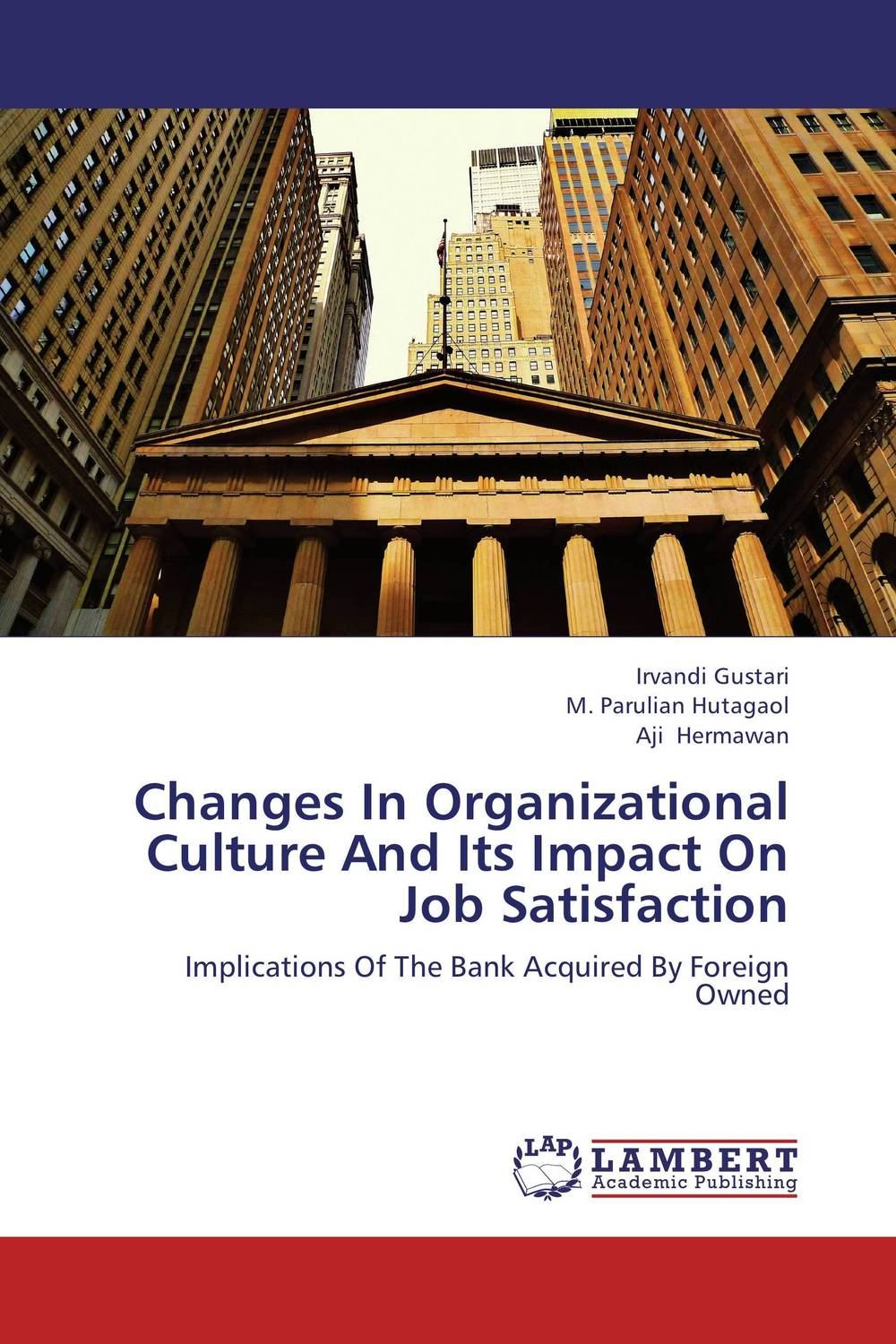 Changes In Organizational Culture And Its Impact On Job Satisfaction changes in organizational culture and its impact on job satisfaction