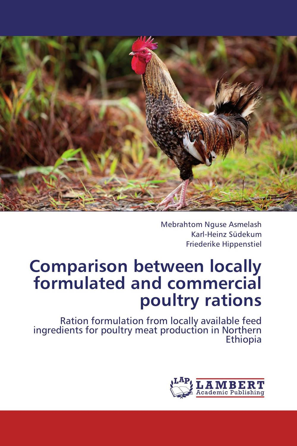купить Comparison between locally formulated and commercial poultry rations недорого