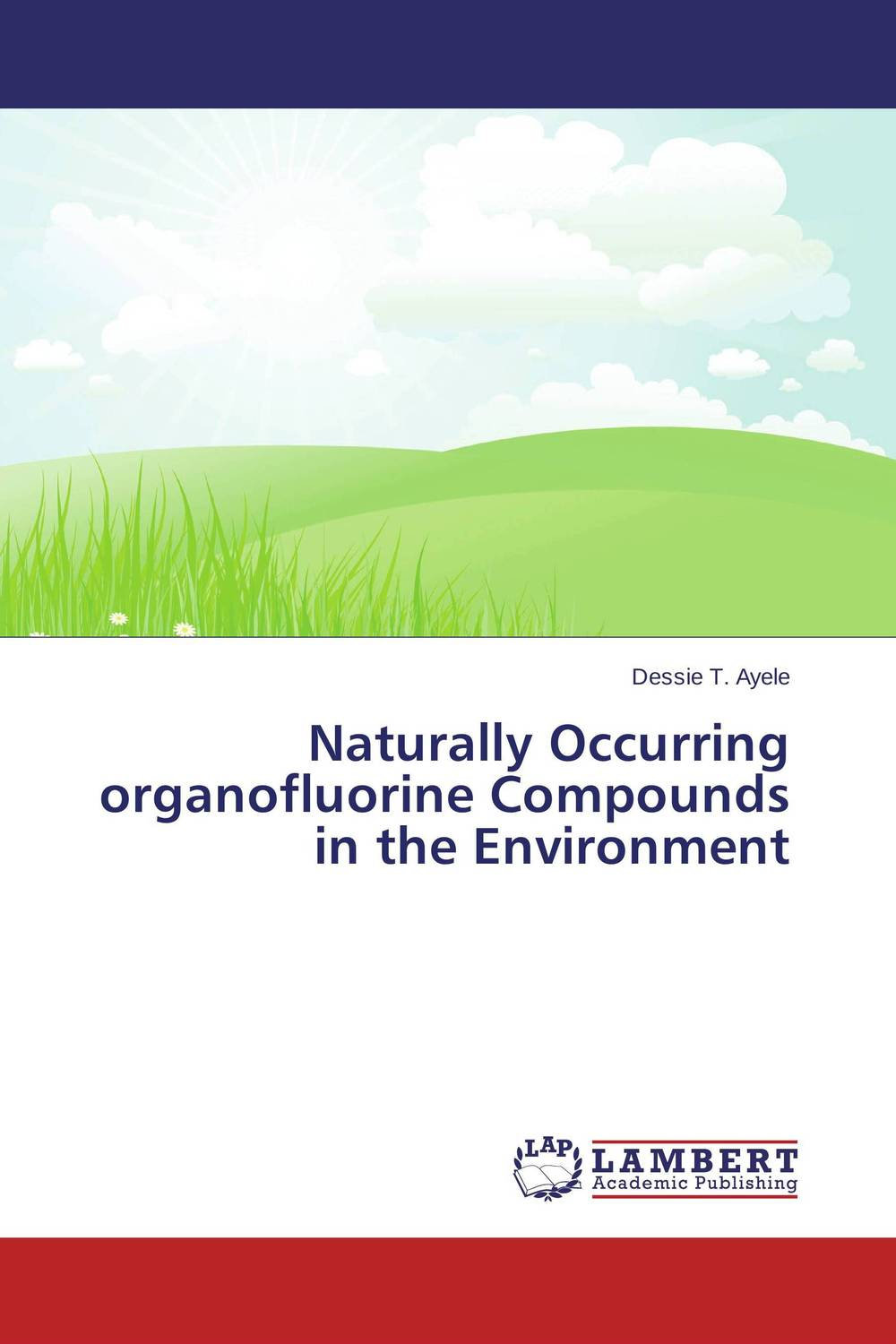Naturally Occurring organofluorine Compounds in the Environment nify benny and c h sujatha enrichment of sulphur compounds in the cochin estuarine system