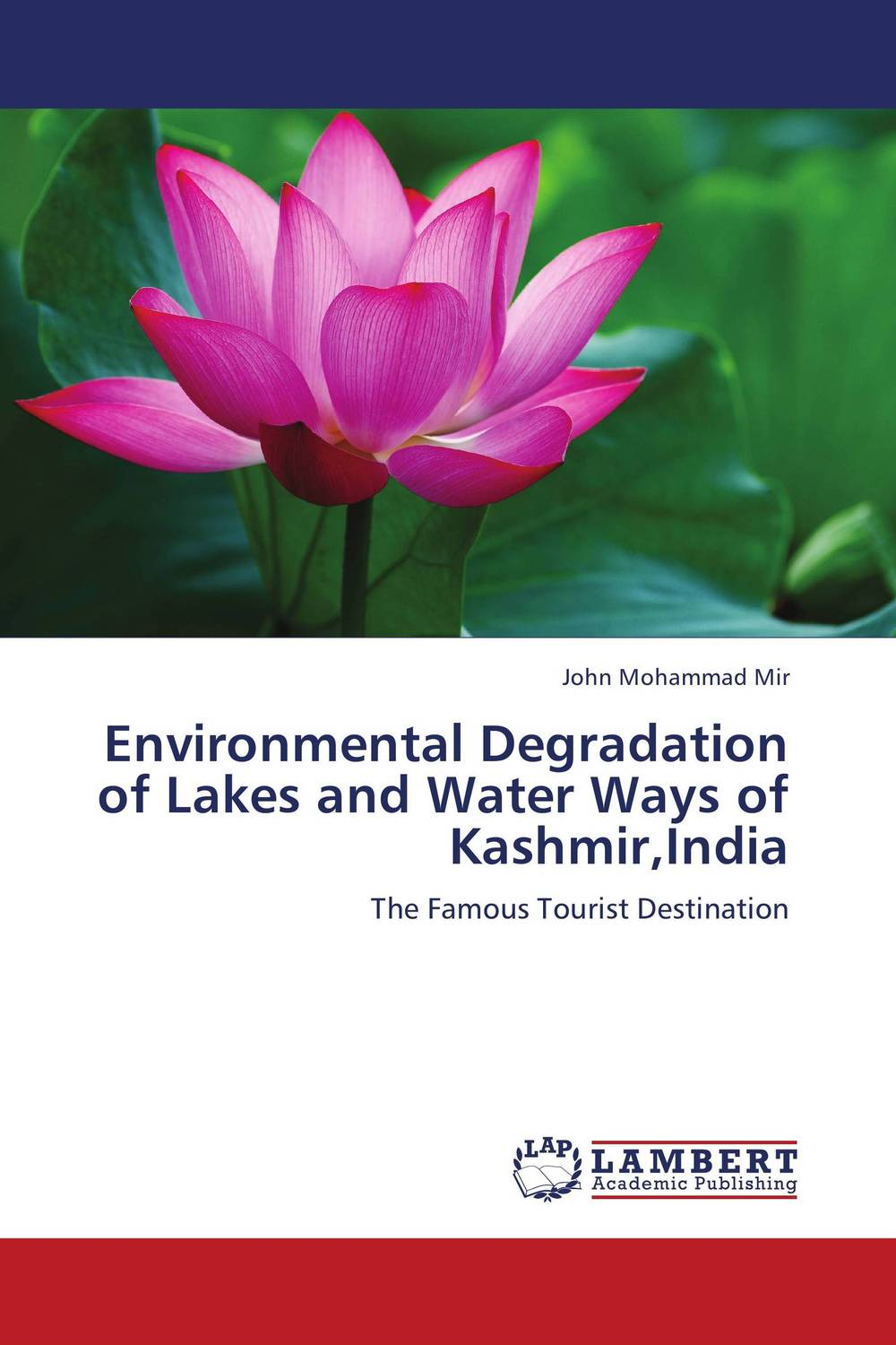 Environmental Degradation of Lakes and Water Ways of Kashmir,India violet ugrat ways to heaven colonization of mars i