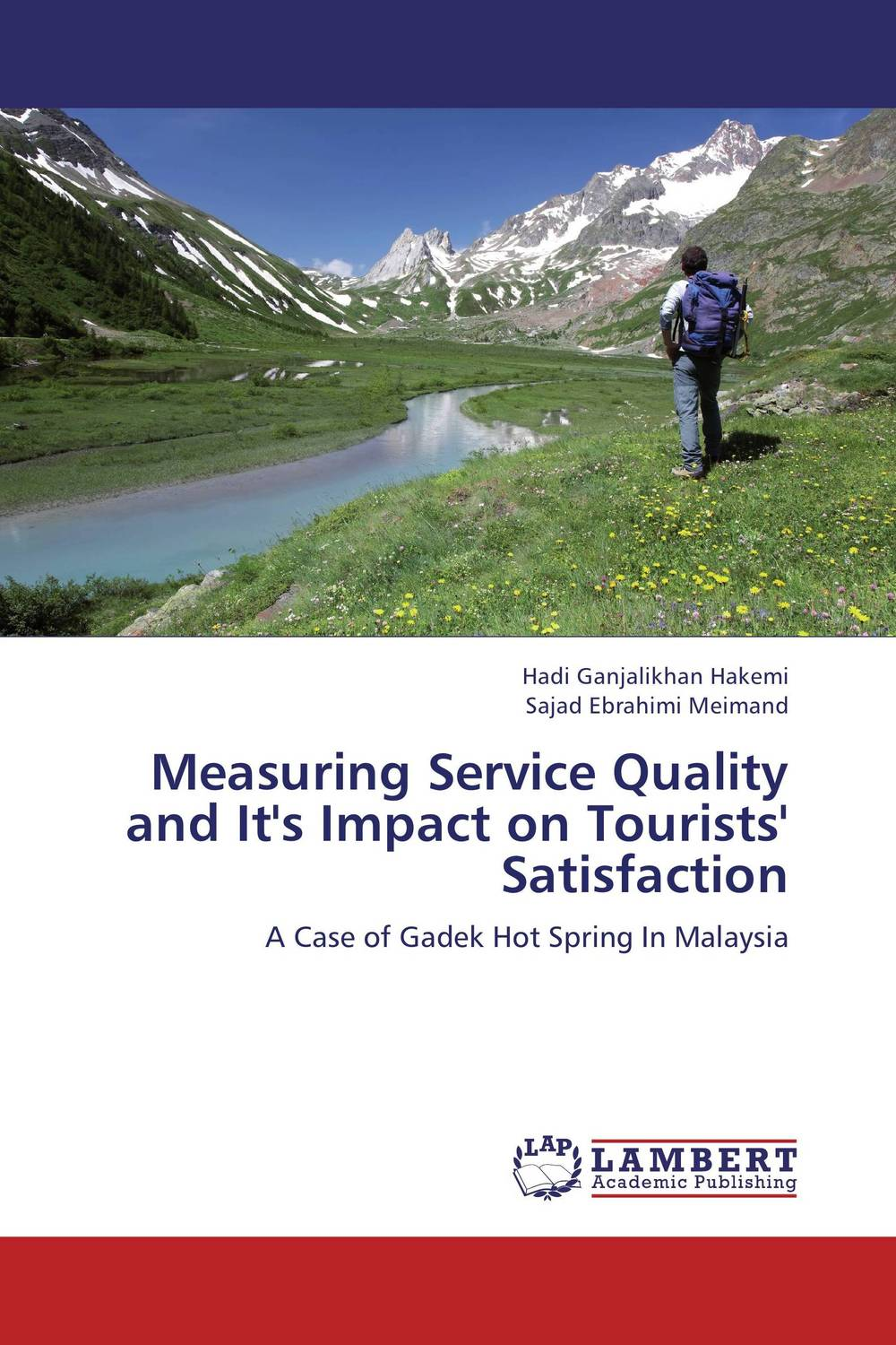 Measuring Service Quality and It's Impact on Tourists' Satisfaction giacomo copani service business models in the machine tool industry