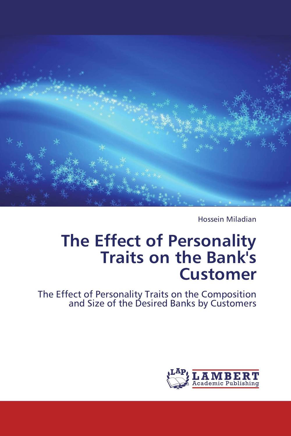 The Effect of Personality Traits on the Bank's Customer some postpartum characteristics of rabbit doe