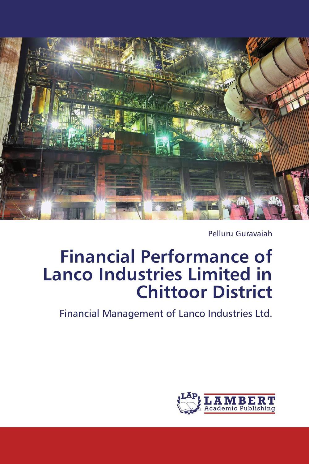 Financial Performance of Lanco Industries Limited in Chittoor District financial performance of lanco industries limited in chittoor district