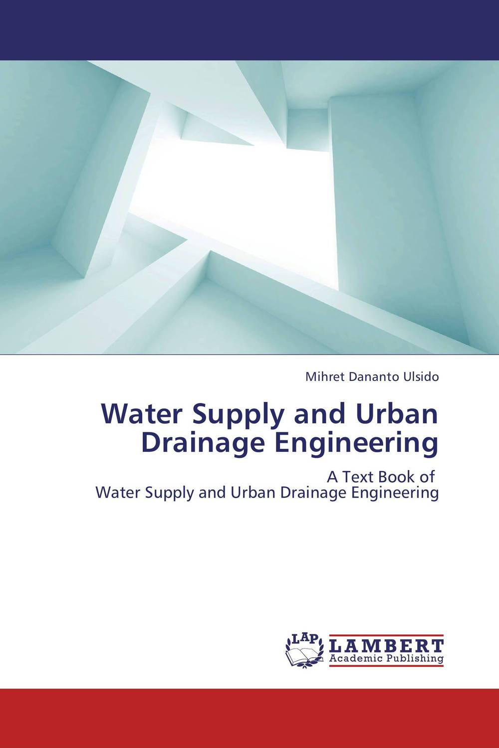 Water Supply and Urban Drainage Engineering bride of the water god v 3