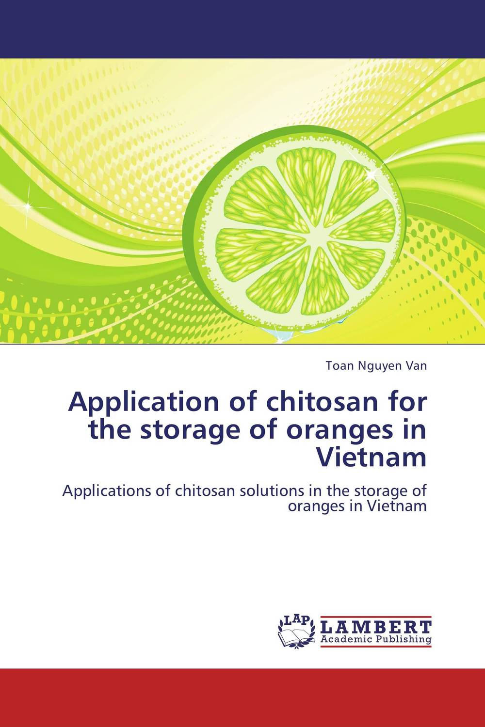 Application of chitosan for the storage of oranges in Vietnam adel el sonbati moustafa diab and ashraf el bindary thermal degrdation of modified chitosan