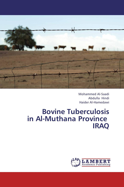 Bovine Tuberculosis   in Al-Muthana Province   IRAQ