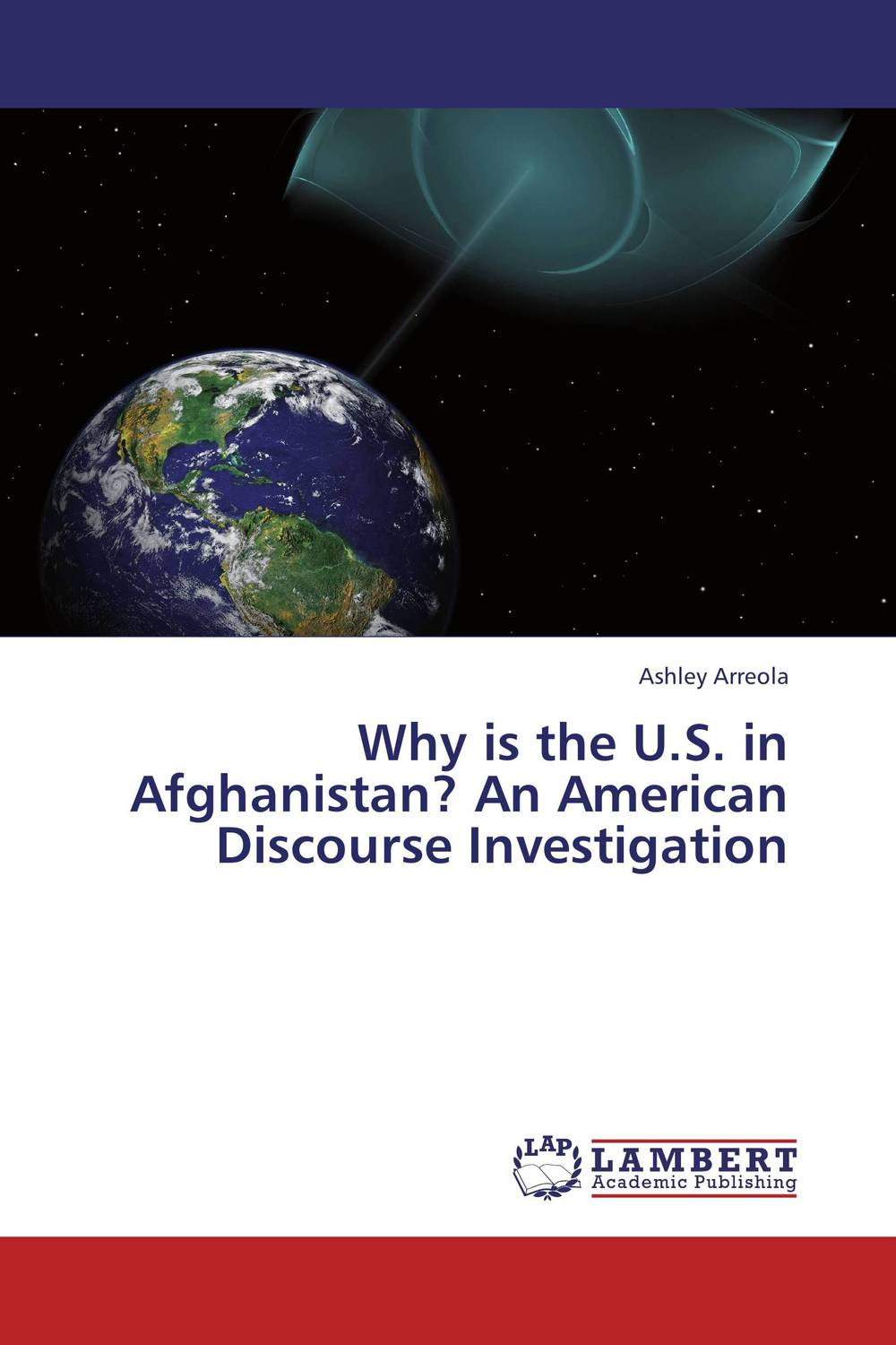Why is the U.S. in Afghanistan? An American Discourse Investigation doug young the party line how the media dictates public opinion in modern china
