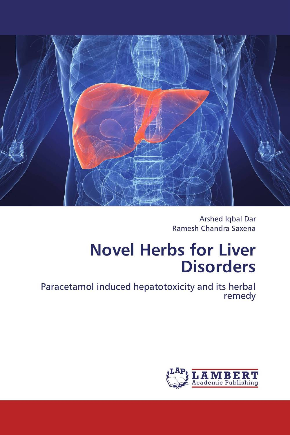 Novel Herbs for Liver Disorders vrunda shah and vipul shah herbal therapy for liver disease