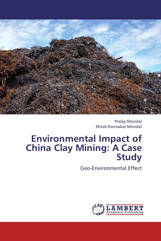 Environmental Impact of China Clay Mining: A Case Study environmental impact of resettlement