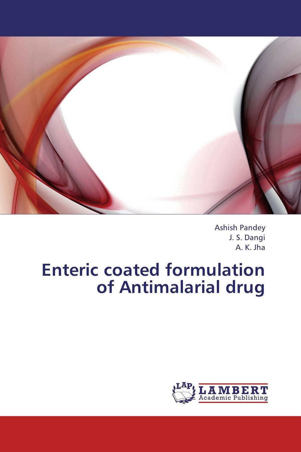 Enteric coated formulation of Antimalarial drug atamjit singh pal paramjit kaur khinda and amarjit singh gill local drug delivery from concept to clinical applications
