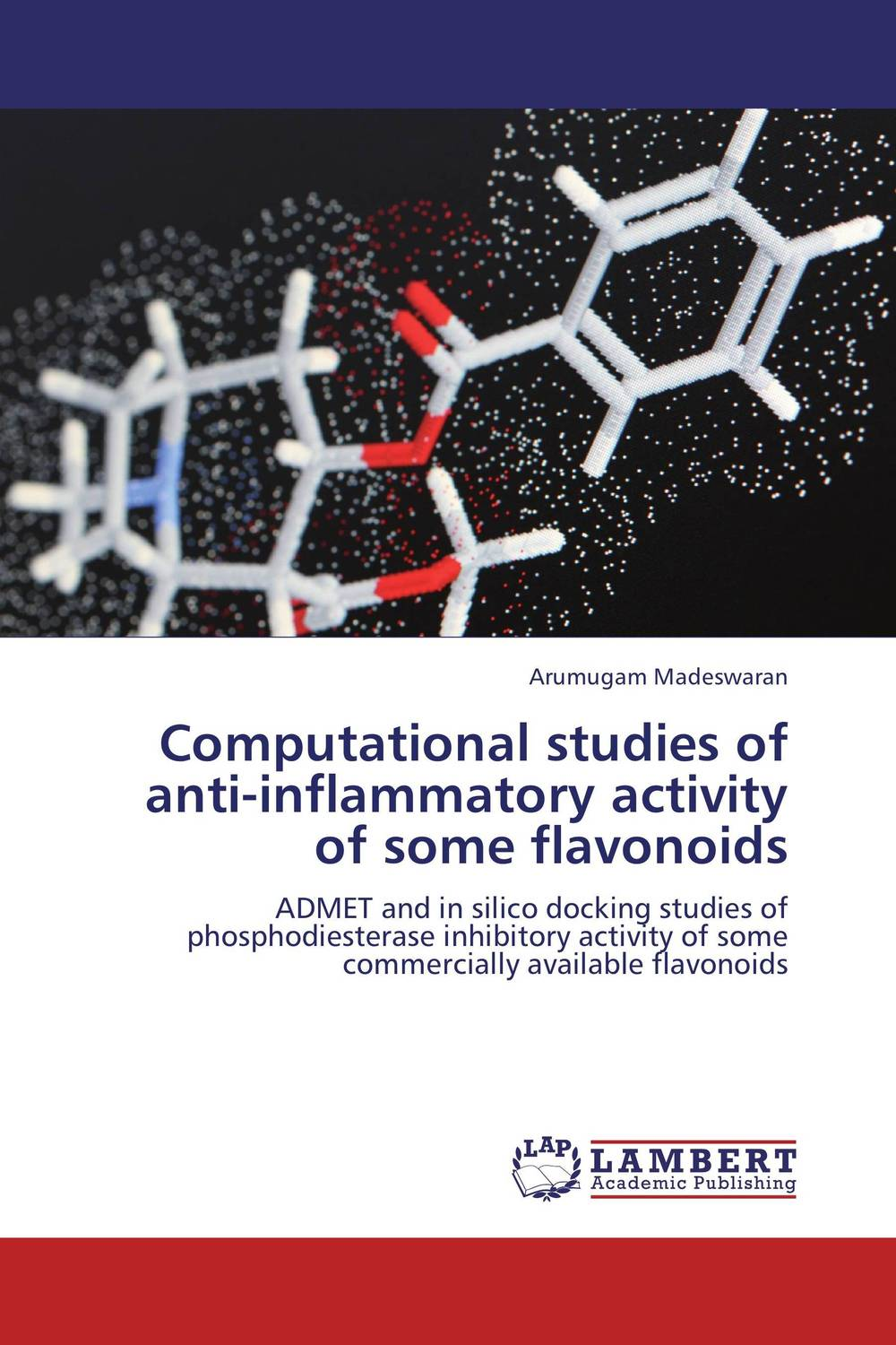 Computational studies of anti-inflammatory activity of some flavonoids nitin chitranshi molecular modeling docking and 3d qsar studies of mtb tnmo enzyme