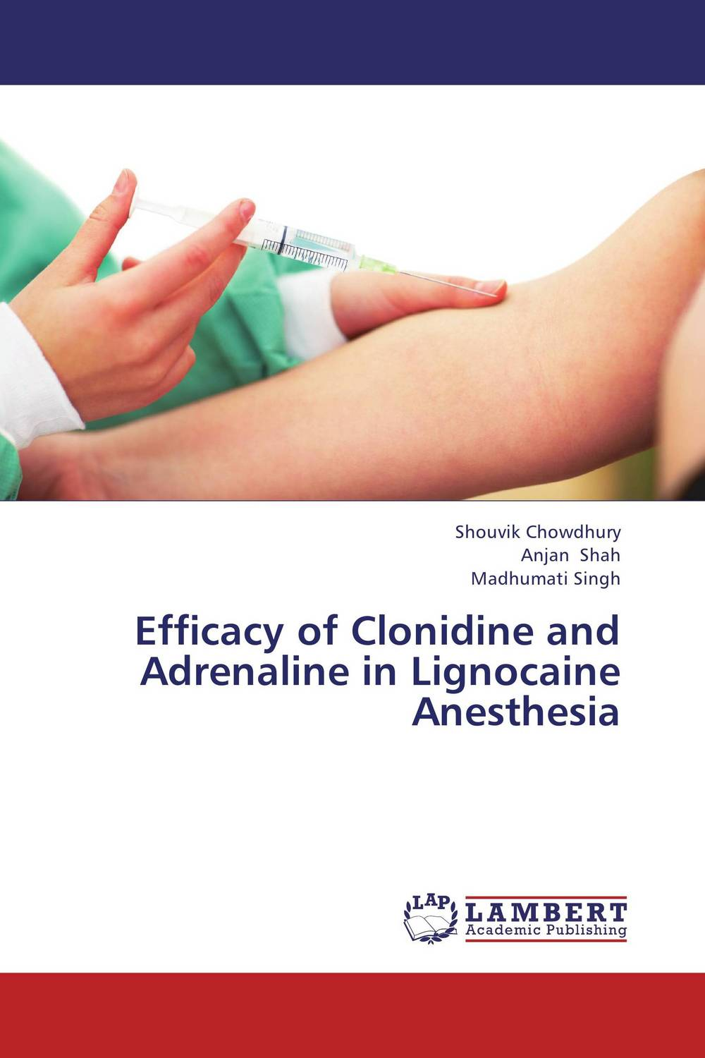 Efficacy of Clonidine and Adrenaline in Lignocaine Anesthesia cryosurgery in oral and maxillofacial surgery