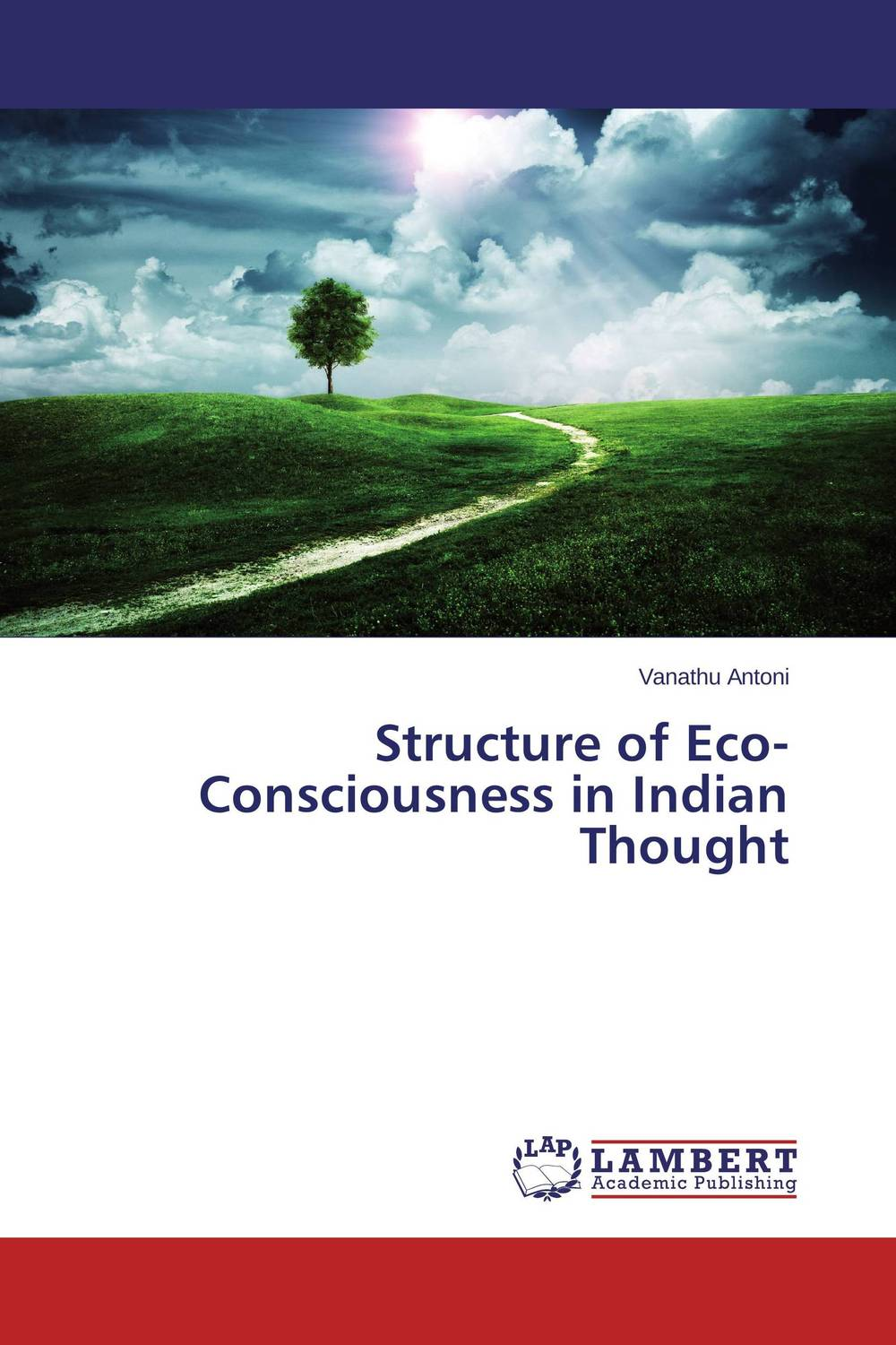 Structure of Eco-Consciousness in Indian Thought consciousness and meaning