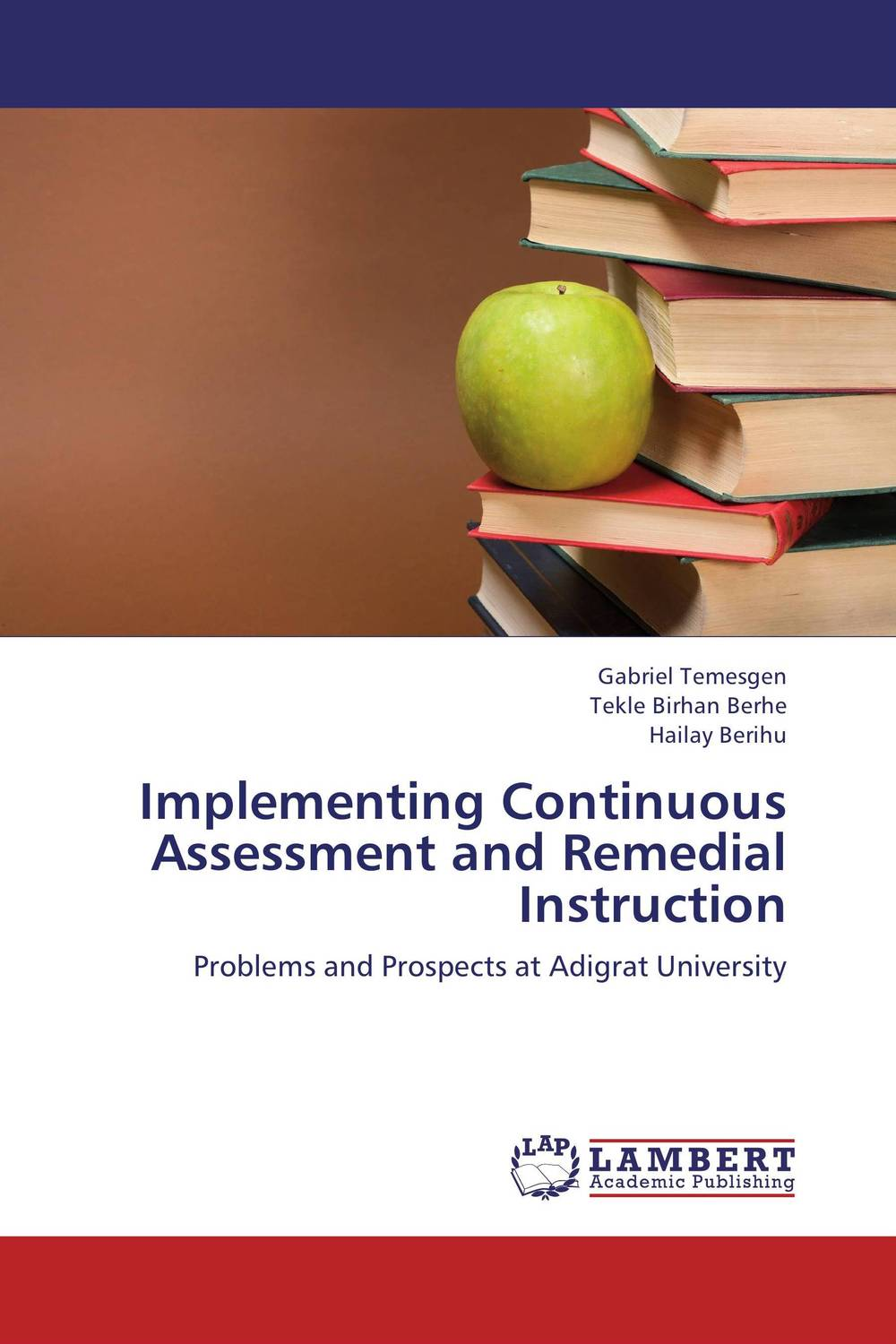 Implementing Continuous Assessment and Remedial Instruction kumar rakesh subhangi dutta and kumara shama handbook on implementing gender recognition
