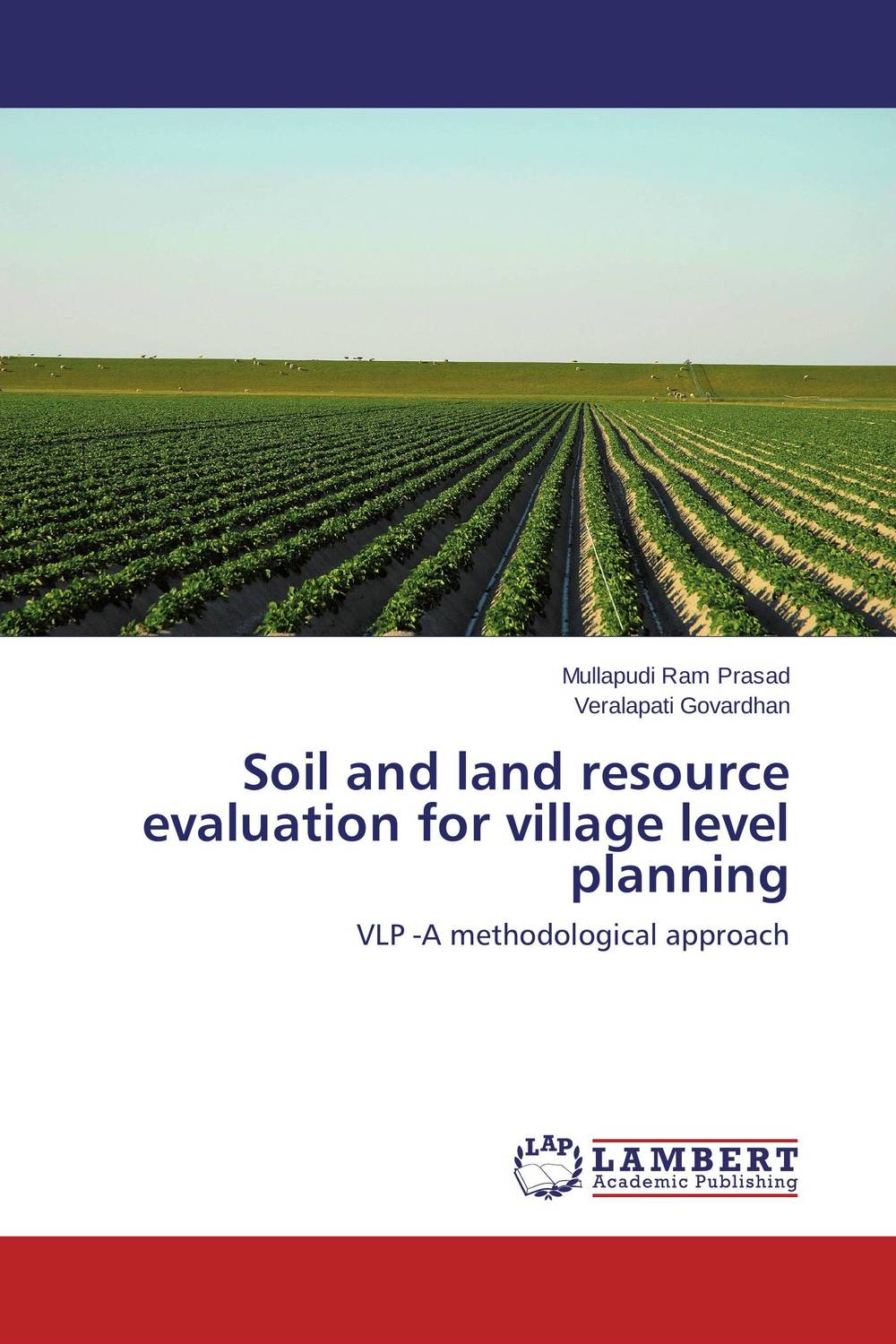 Soil and land resource evaluation for village level planning soil and land resource evaluation for village level planning
