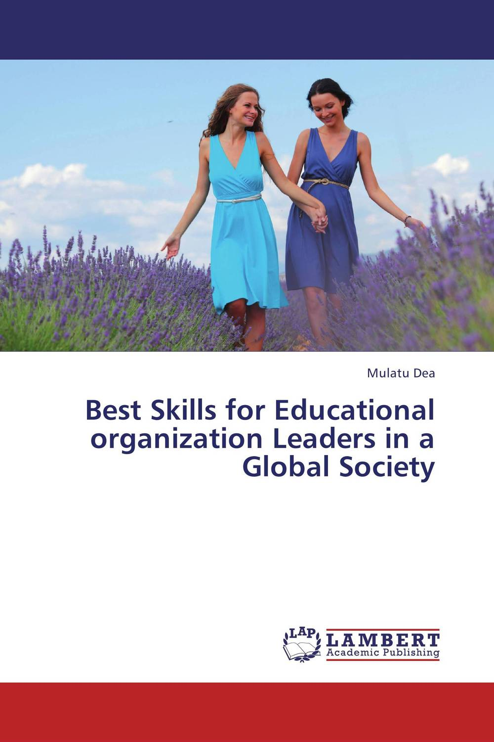 Best Skills for Educational organization Leaders in a Global Society david sibbet visual leaders new tools for visioning management and organization change