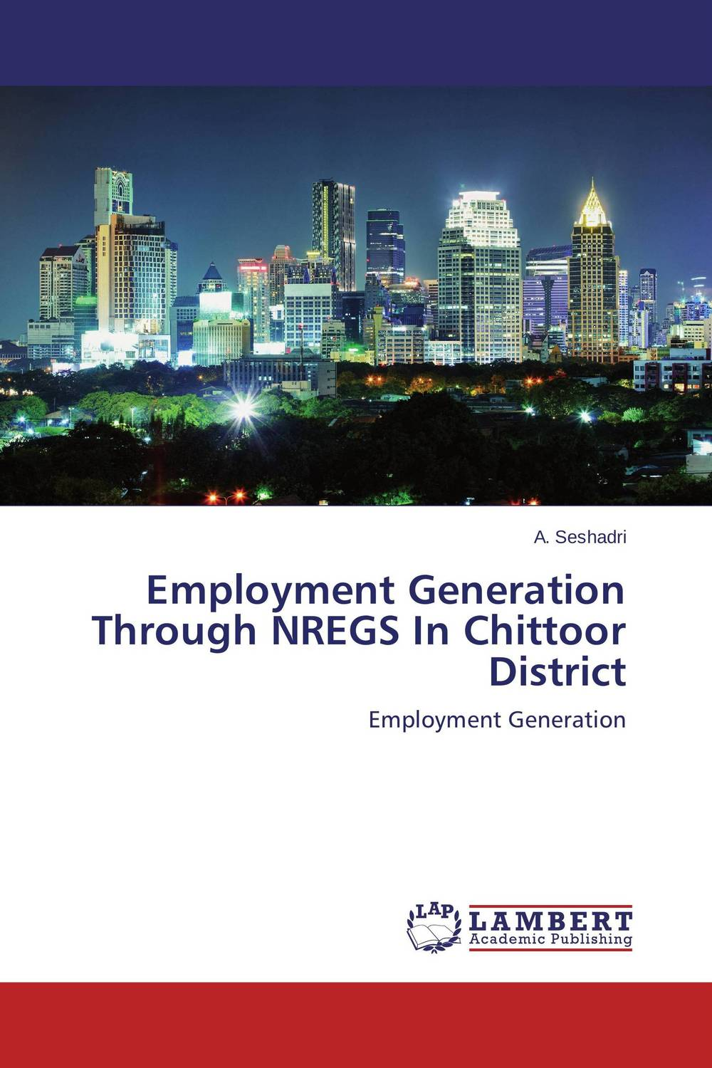 Employment Generation Through NREGS In Chittoor District financial performance of lanco industries limited in chittoor district