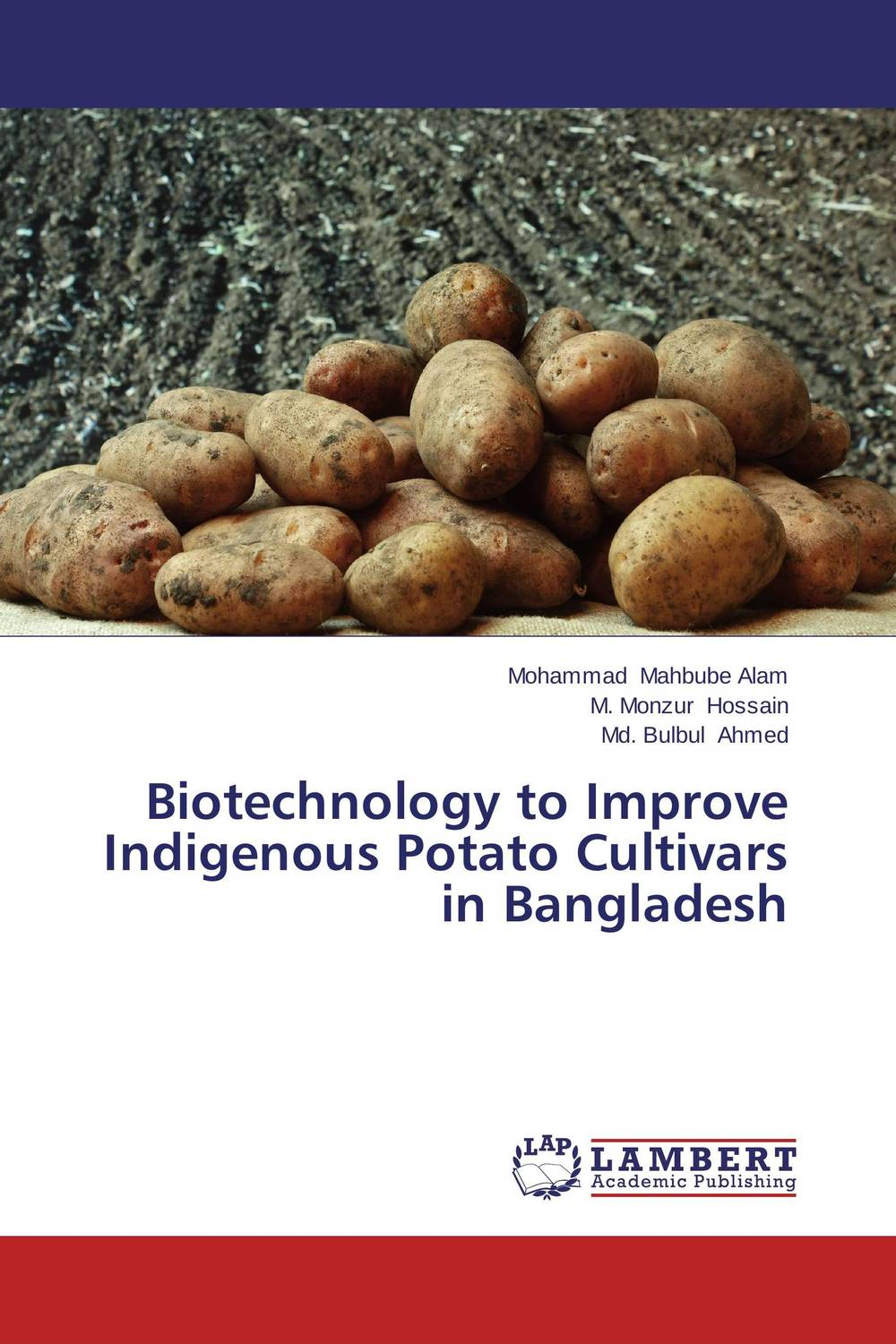 Biotechnology to Improve Indigenous Potato Cultivars in Bangladesh rakesh kumar production potential of summer mungbean cultivars in india