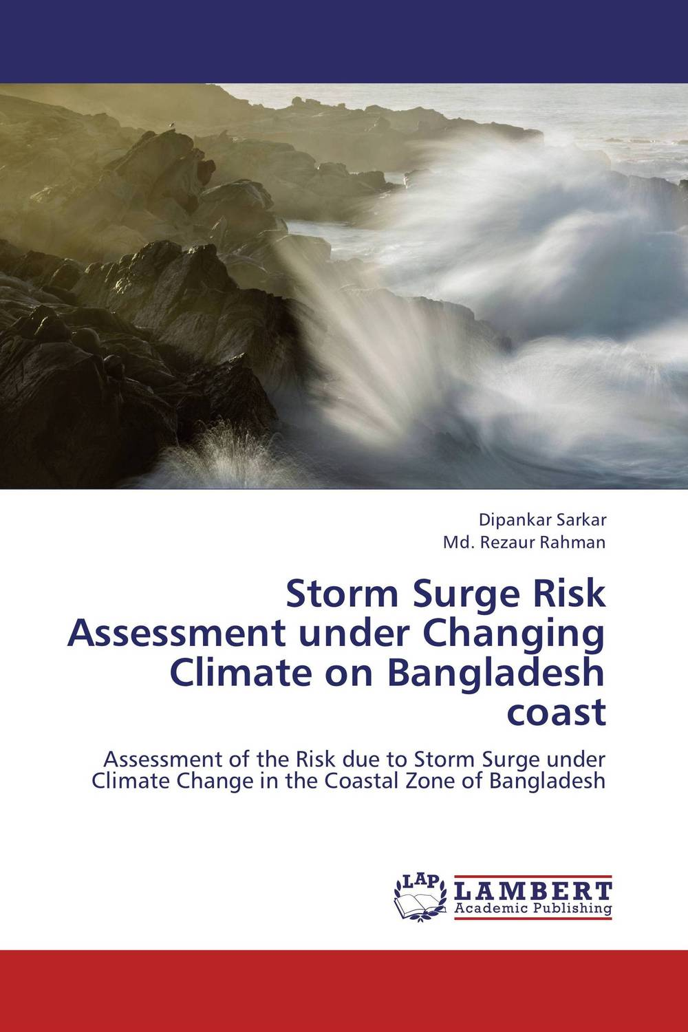 Storm Surge Risk Assessment under Changing Climate on Bangladesh coast risk regulation and administrative constitutionalism
