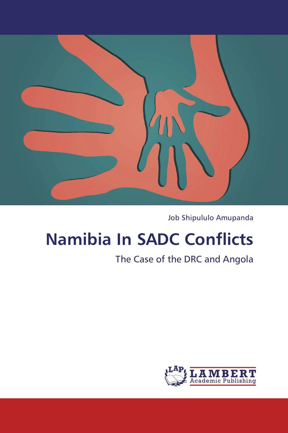 Namibia In SADC Conflicts a theoritical study of intra state conflicts