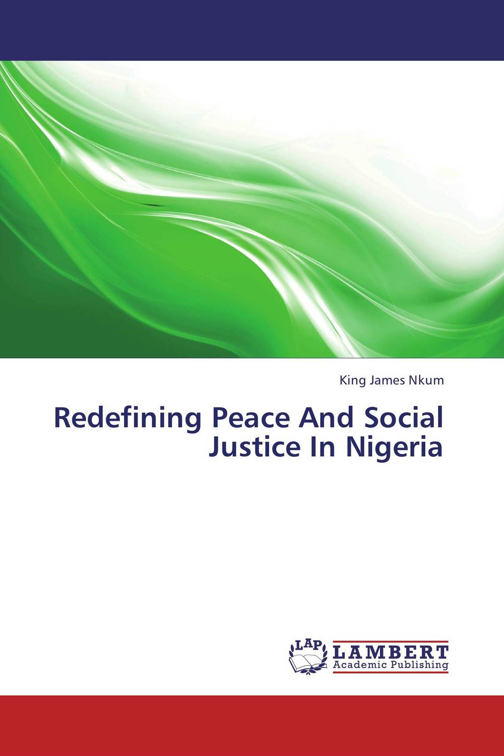все цены на  Redefining Peace And Social Justice In Nigeria  онлайн