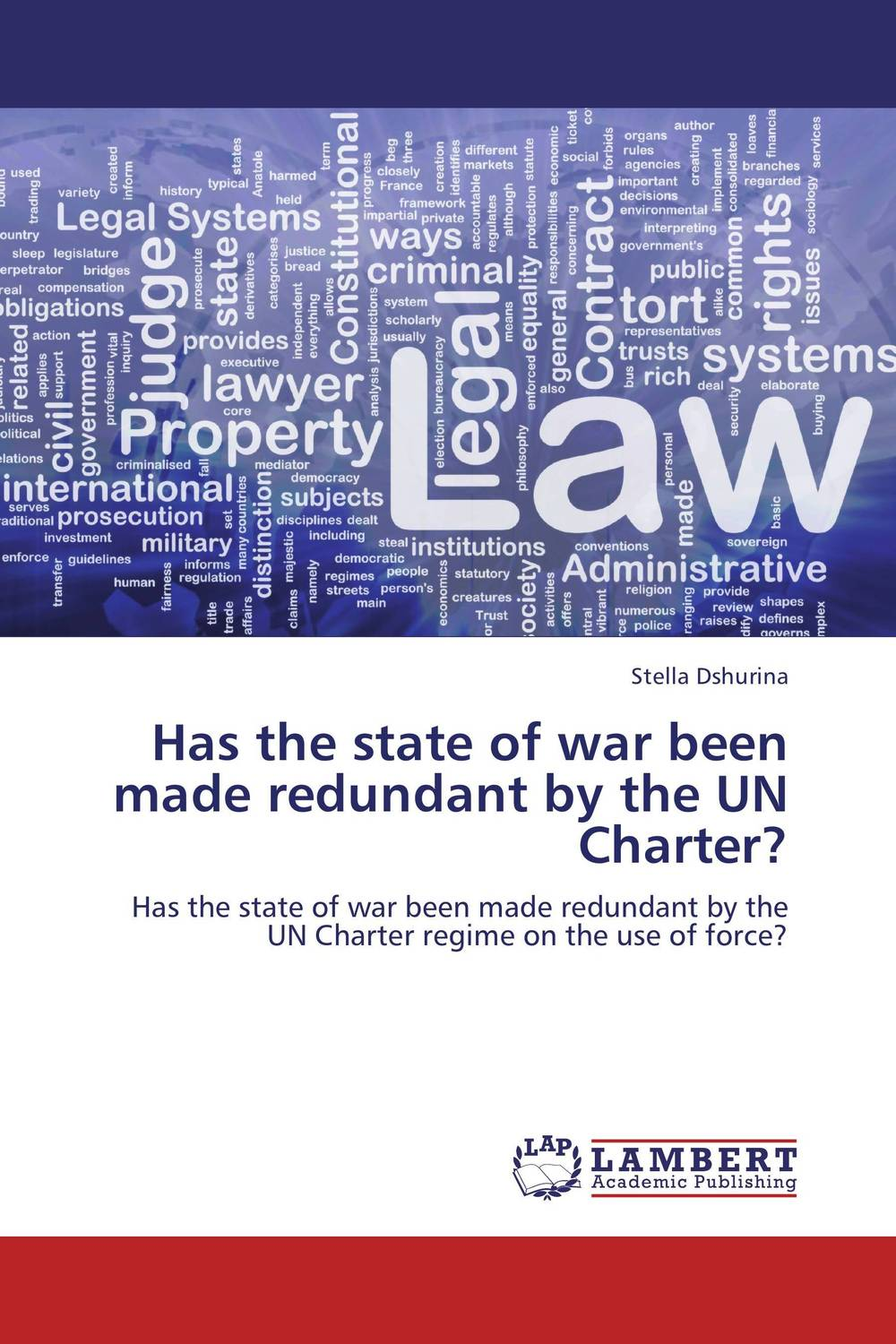 Has the state of war been made redundant by the UN Charter? state by state mechanics lien