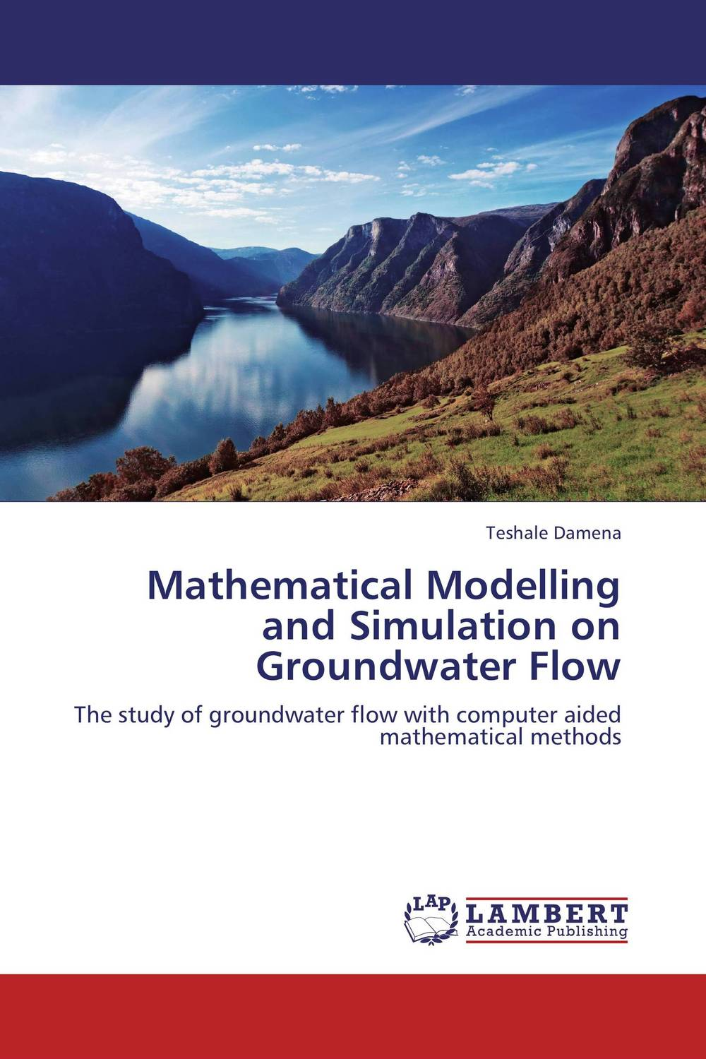 Mathematical Modelling and Simulation on Groundwater Flow цена и фото