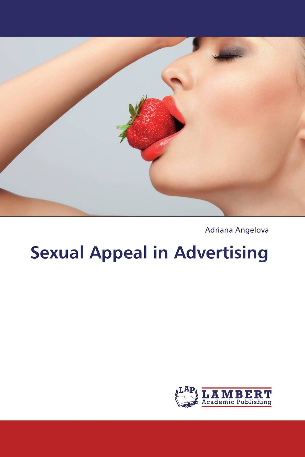 Sexual Appeal in Advertising
