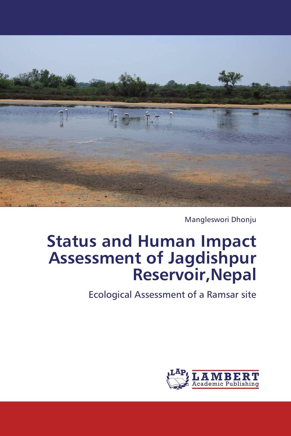 Status and Human Impact Assessment of Jagdishpur Reservoir,Nepal mapping carbon stock using geospatial data in tropical forest of nepal