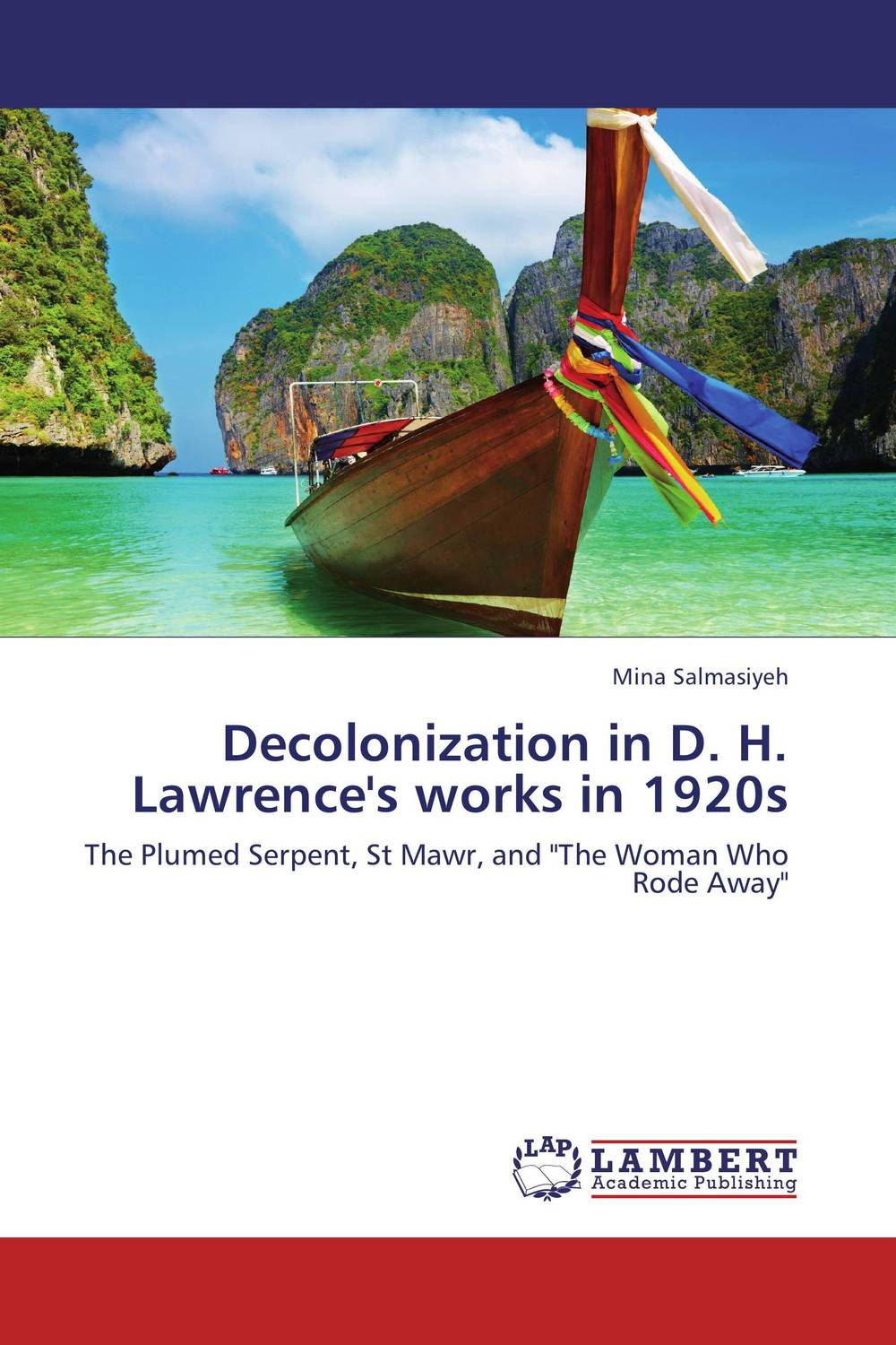 Decolonization in D. H. Lawrence's works in 1920s lawrence d the rainbow