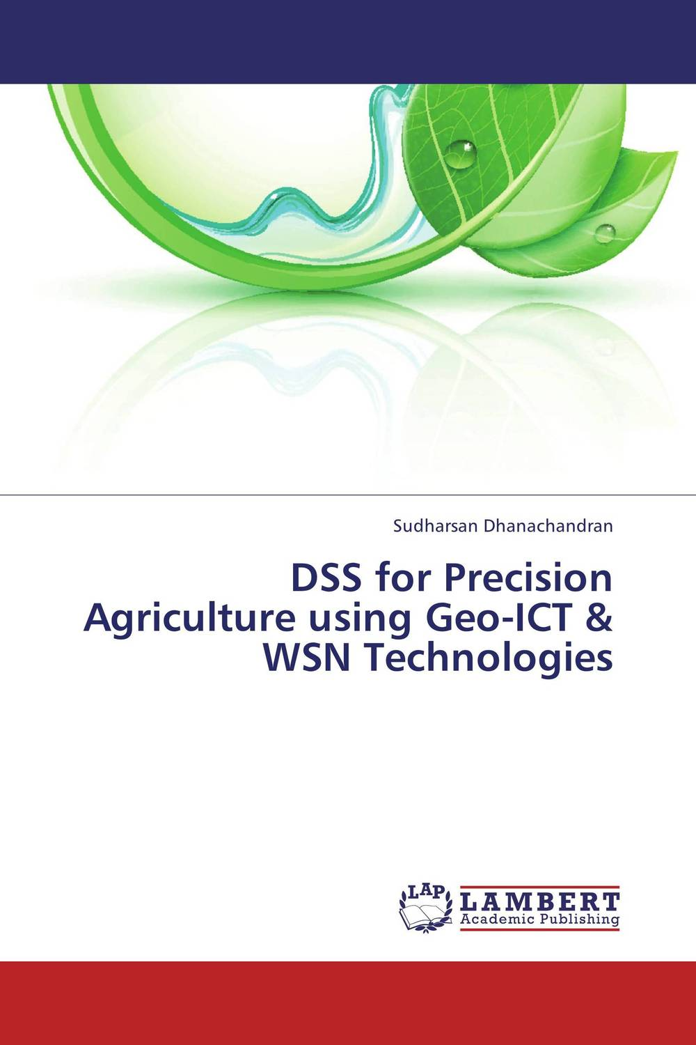 DSS for Precision Agriculture using Geo-ICT & WSN Technologies pastoralism and agriculture pennar basin india