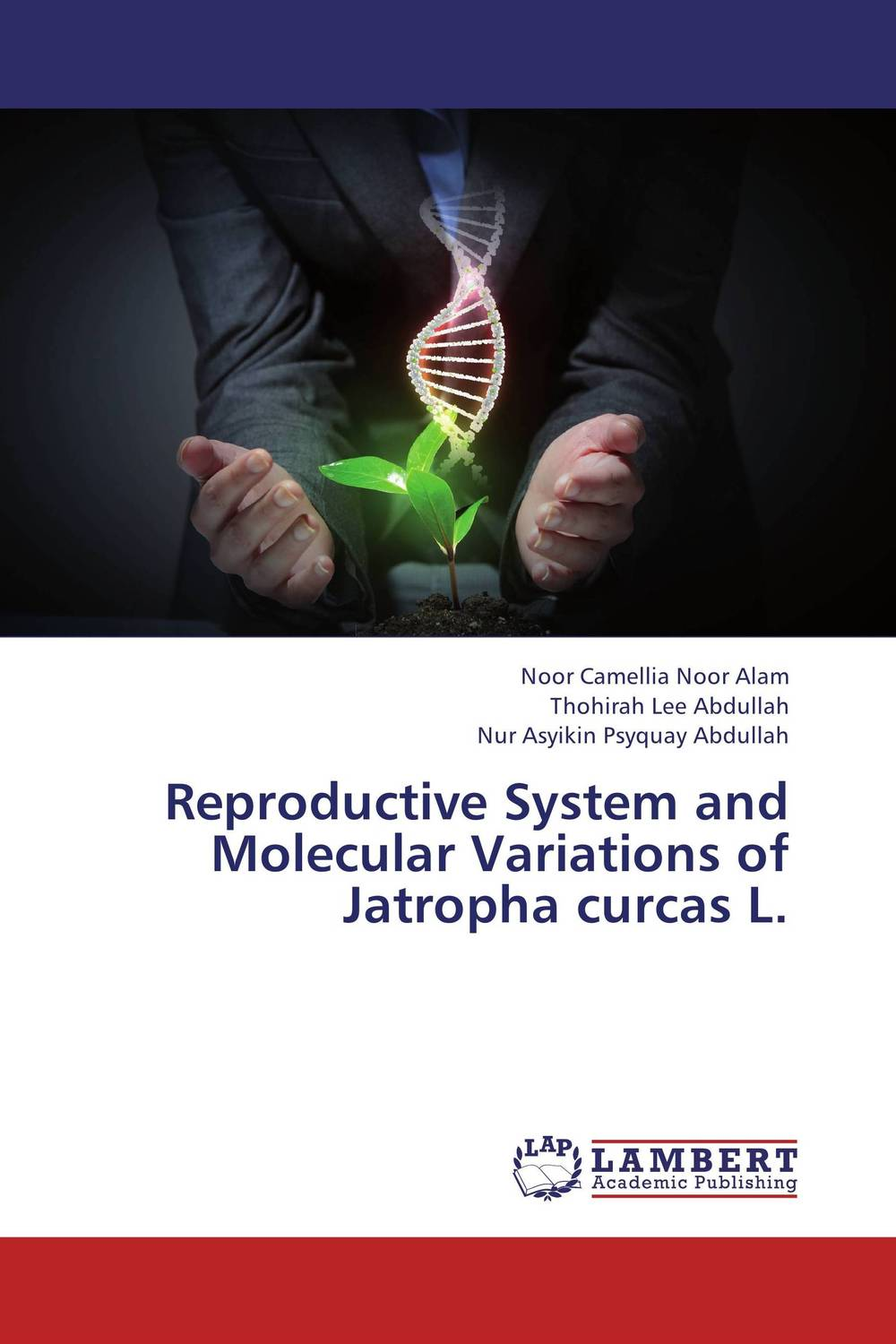 Reproductive System and Molecular Variations of Jatropha curcas L. male female reproductive system model anatomy of the male female reproductive system human reproductive system gasen rzmn028
