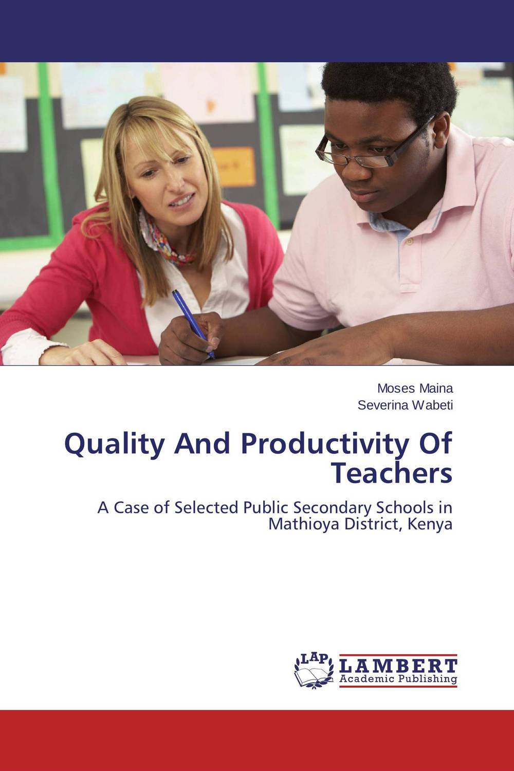 Quality And Productivity Of Teachers female head teachers administrative challenges in schools in kenya