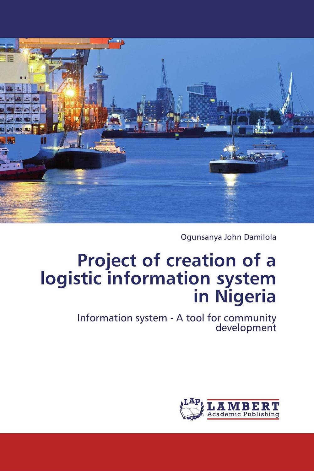 Project of creation of a logistic information system in Nigeria logistic management