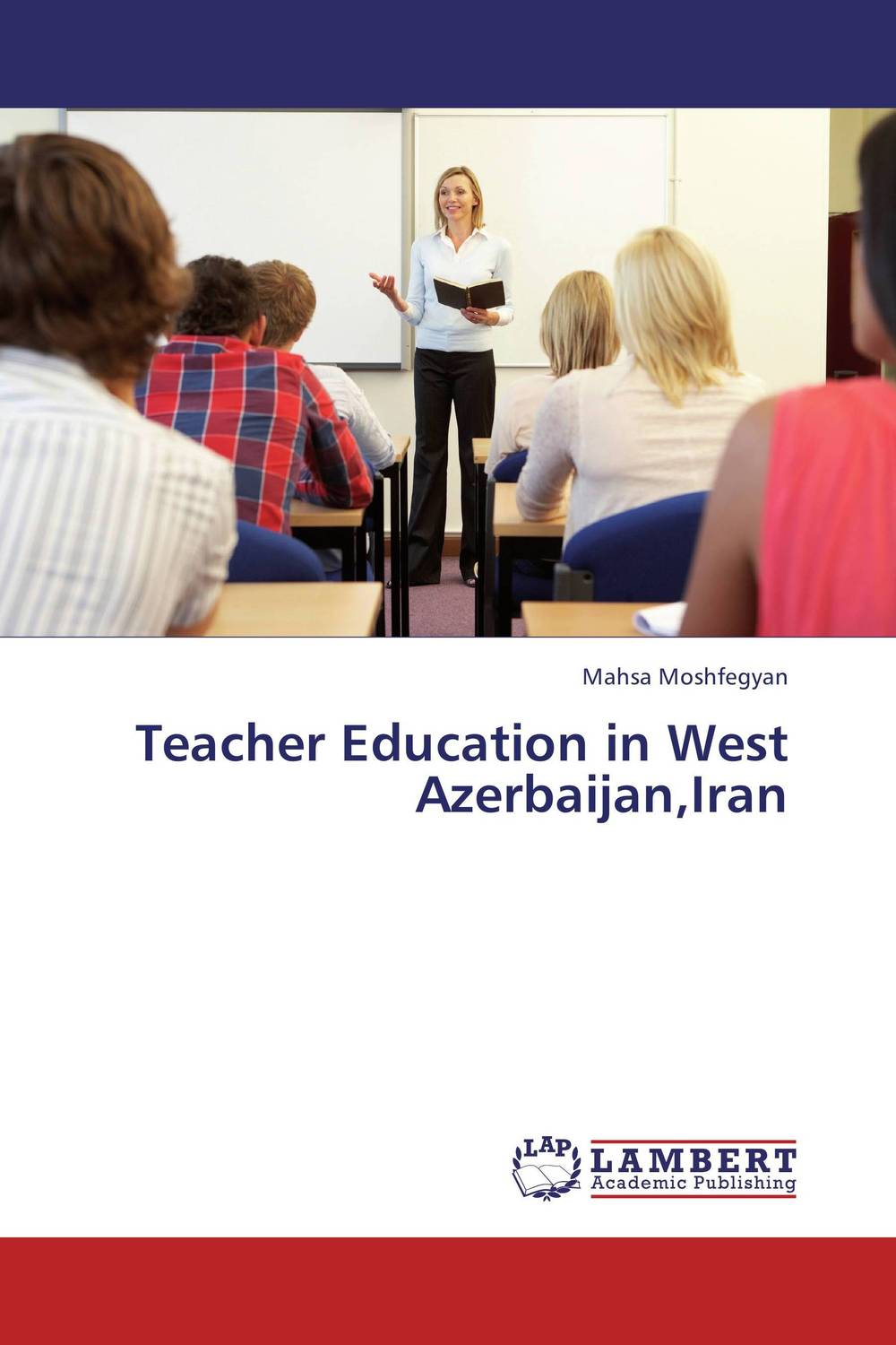 Teacher Education in West Azerbaijan,Iran antonaros s the teacher s basic tools the teacher as manager