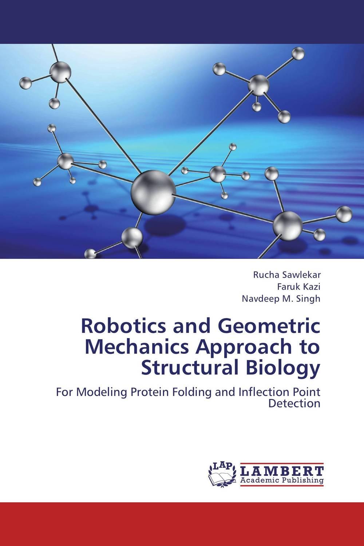 Robotics and Geometric Mechanics Approach to Structural Biology kinematics