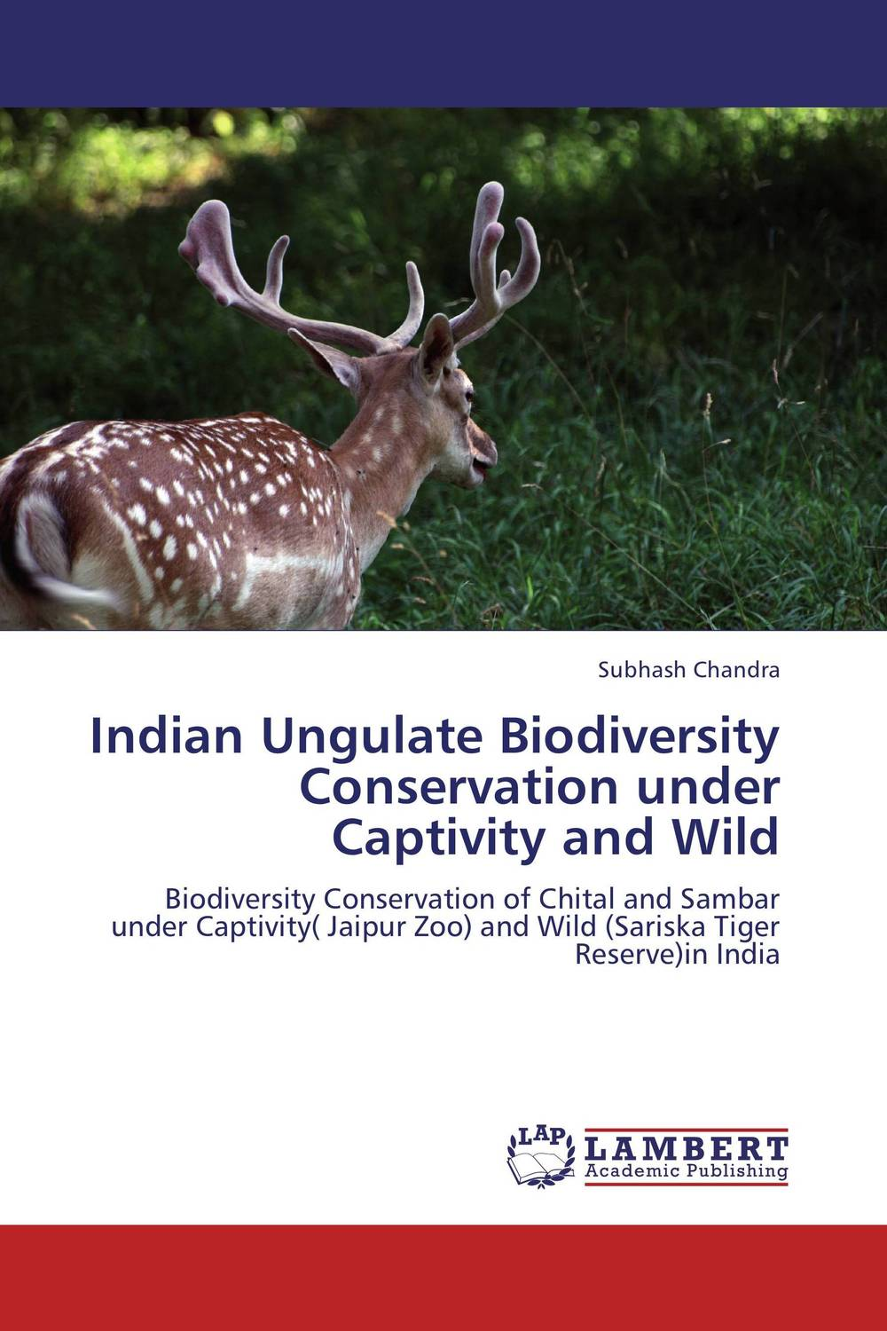 Indian Ungulate Biodiversity Conservation under Captivity and Wild prabal barua ecology biodiversity and pollution of indian sundarbans