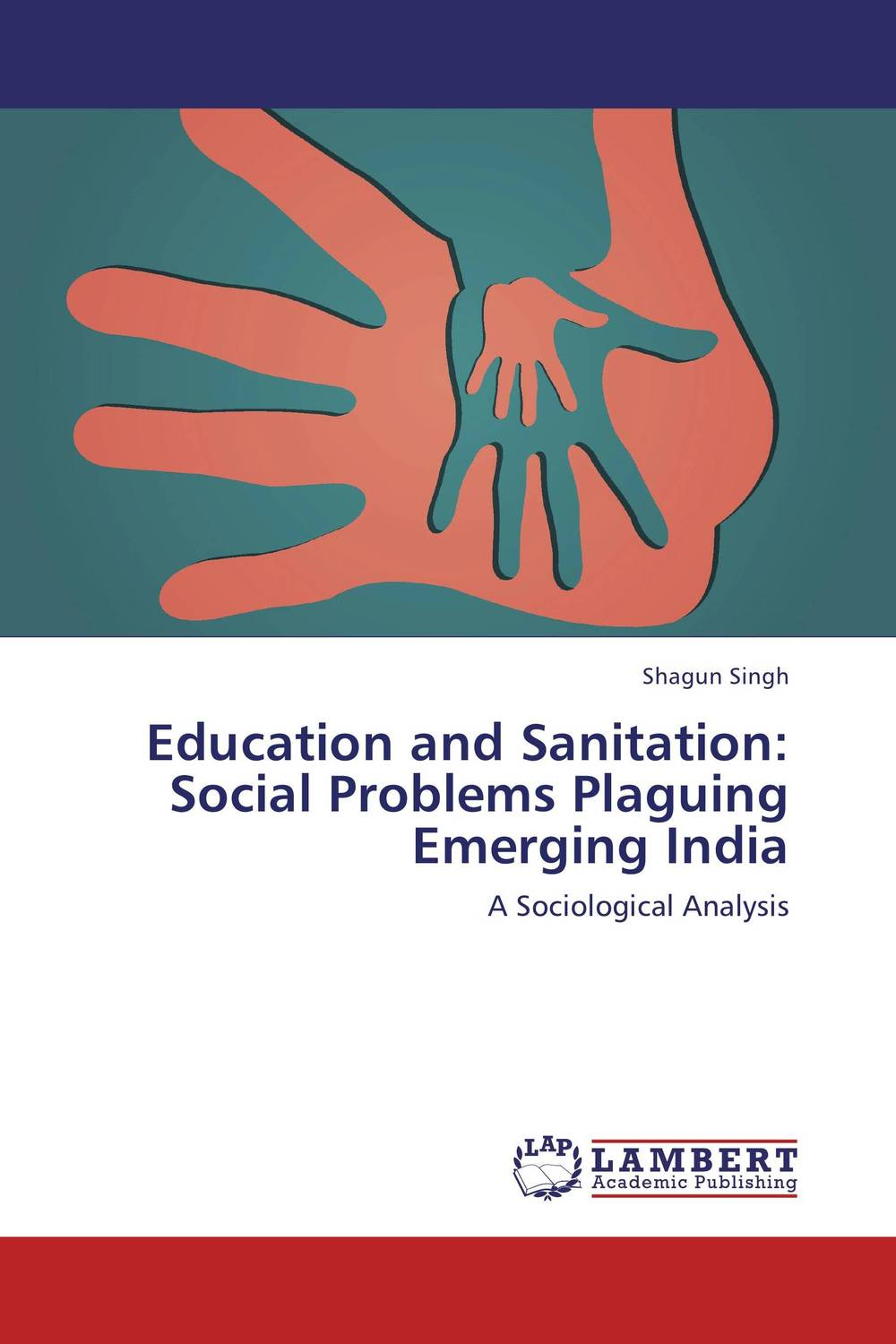 цена на Education and Sanitation: Social Problems Plaguing Emerging India