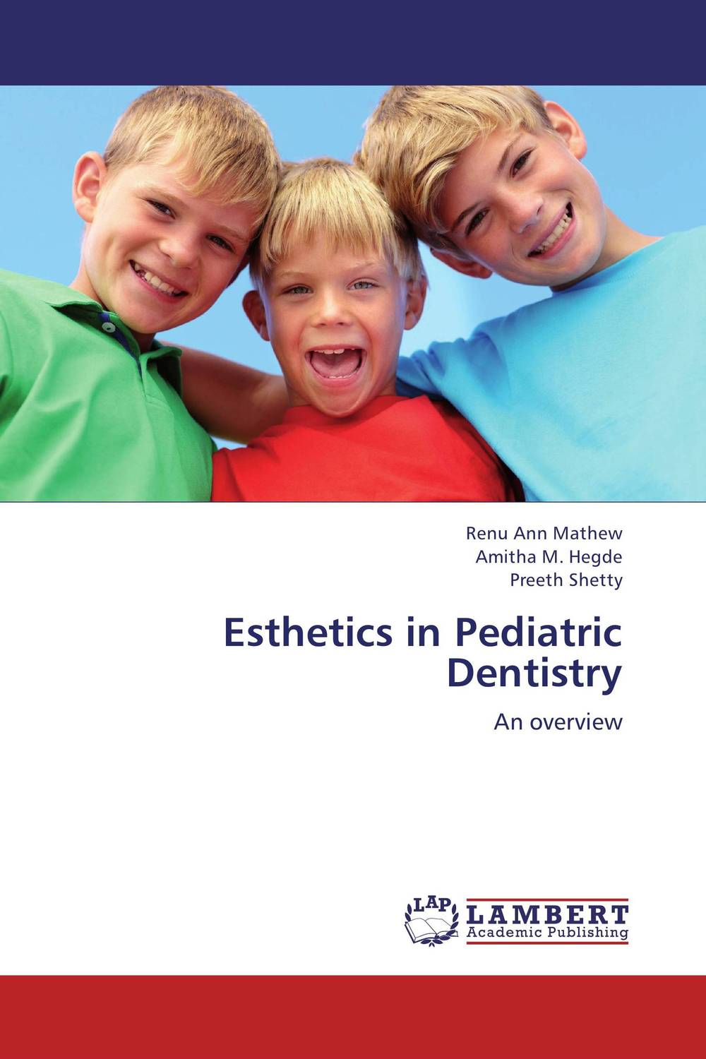 Esthetics in Pediatric Dentistry esthetics in implant dentistry