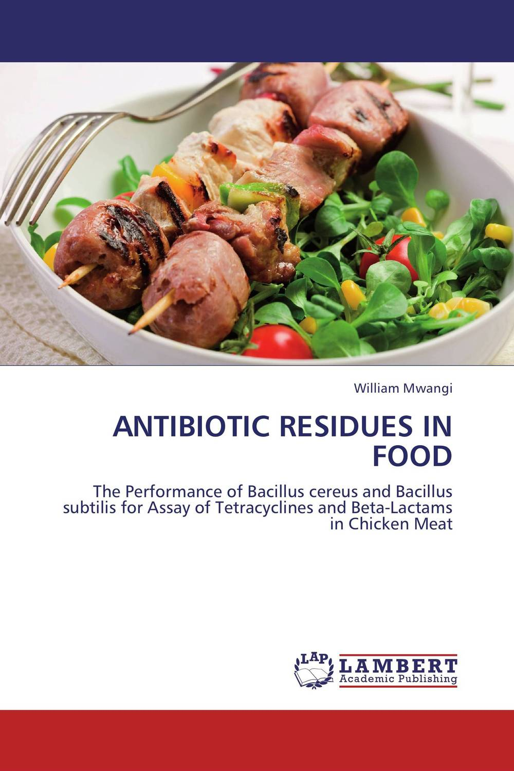 ANTIBIOTIC RESIDUES IN FOOD microbial production of amylase in bacillus cereus sp