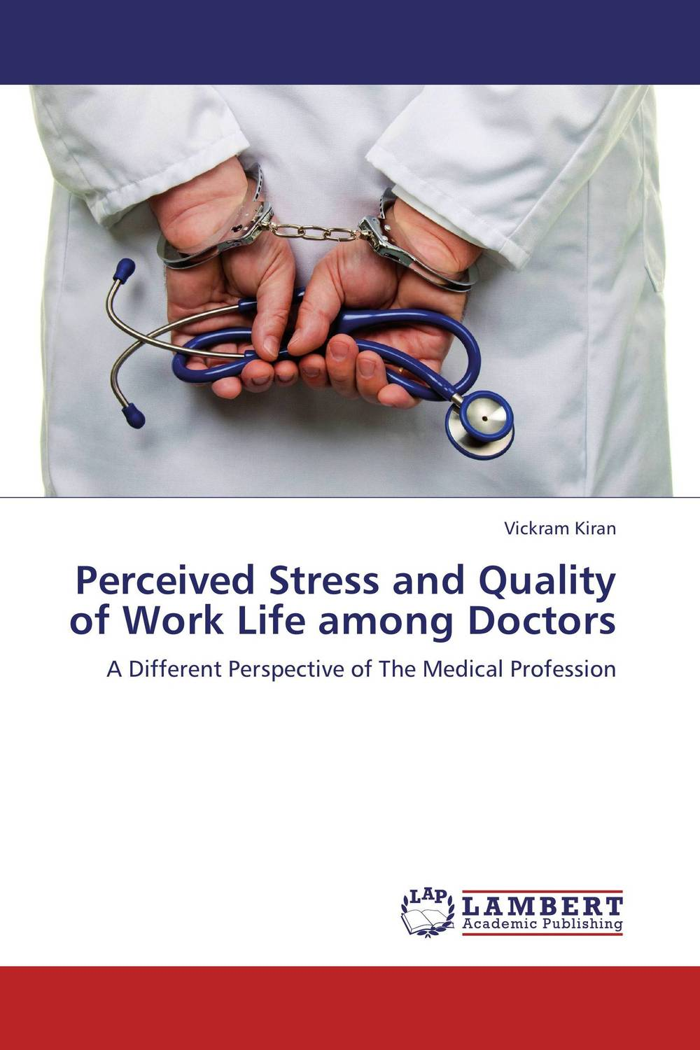Perceived Stress and Quality of Work Life among Doctors sadiq sagheer job stress role conflict work life balance impacts on sales personnel