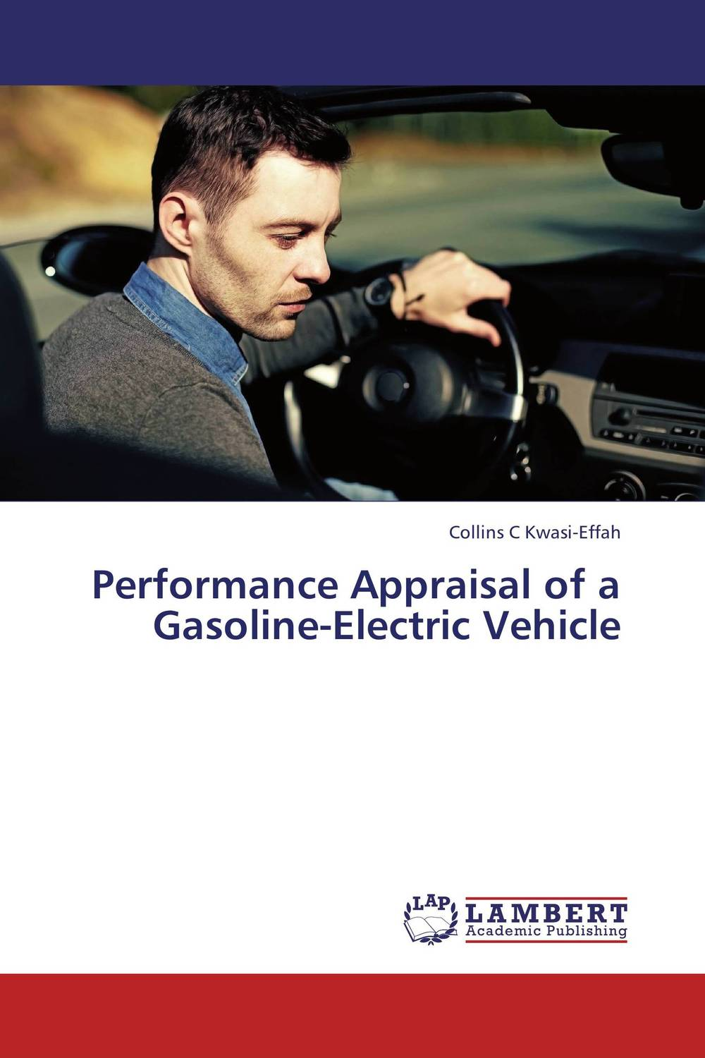 Performance Appraisal of a Gasoline-Electric Vehicle biswajit barik design and analysis of plug in hybrid electric vehicles
