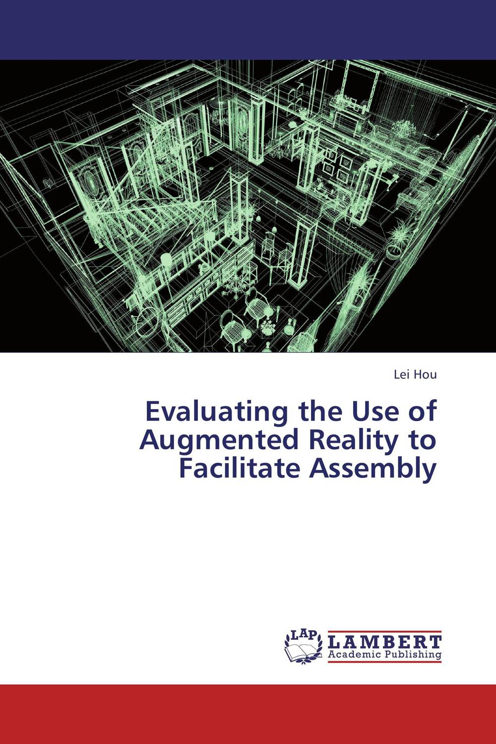 Evaluating the Use of Augmented Reality to Facilitate Assembly firas abdullah thweny al saedi and fadi khalid ibrahim al khalidi design of a three dimensional virtual reality environment