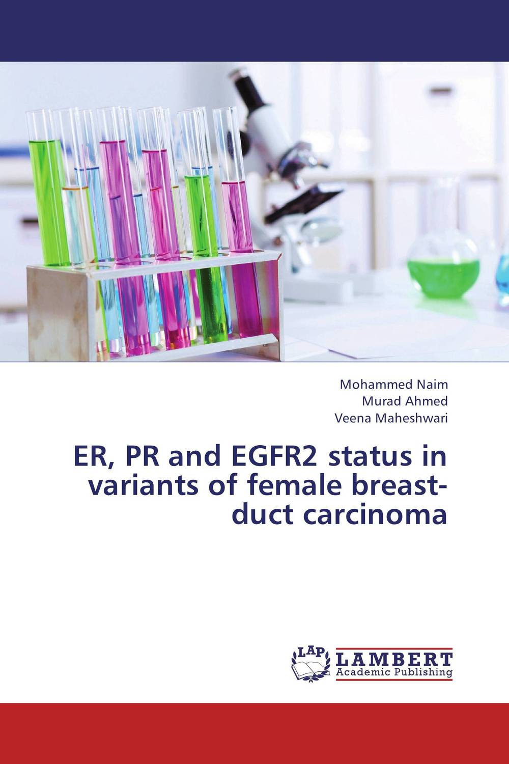 ER, PR and EGFR2 status in variants of female breast-duct carcinoma
